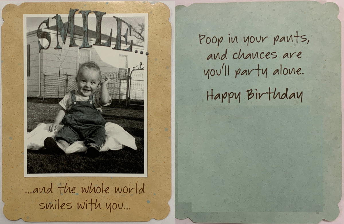 My birftday day card from my Aunt and Uncle 2020.