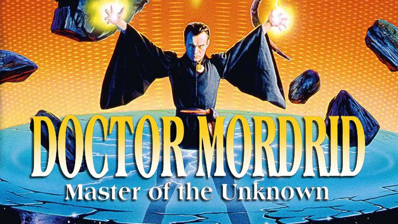 Doctor Mordrid: Master of the Unknown