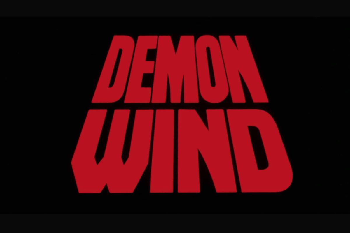 Demon Wind title card.